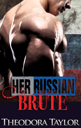 her russian brute by theodora taylor