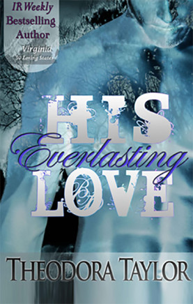 his everlasting love by theodora taylor